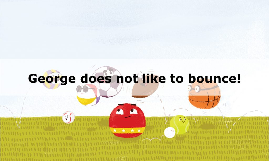 George, start of the children's picture book about being different, in a group of balls that bounce